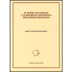 El model de llengua i la seguretat lingüística dels jóvens valencians