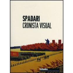 Spadari, cronista visual