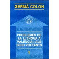 Problemes de la llengua a València i als seus voltants
