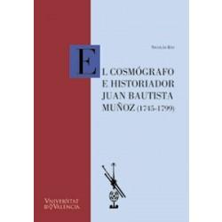 El cosmógrafo e historiador Juan Bautista Muñoz (1745-1799)