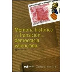Memoria histórica de la transición y la democracia valenciana