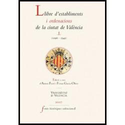 Llibre d'establiments i ordenacions de la ciutat de València. I.