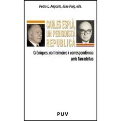 Carles Esplà, un periodista republicà