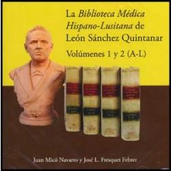 La Biblioteca Médica Hispano-Lusitana de León Sánchez Quintanar
