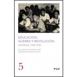 Educación, guerra y revolución