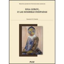 Iola Leroy, o las sombras disipadas