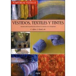 Purpureae Vestes II. Vestidos, textiles y tintes