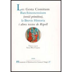 Les Gesta Comitum Barchinonensium (versió primitiva), la Brevis Historia i altres textos de Ripoll