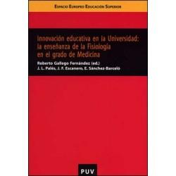 Innovación educativa en la Universidad: la enseñanza de la Fisiología en el grado de Medicina