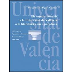 Els estudis literaris a la Universitat de València o la literatura com a paradoxa
