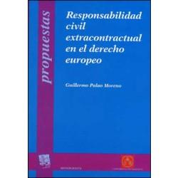 Responsabilidad civil extracontractual en el derecho europeo