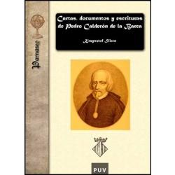 Cartas, documentos y escrituras de Pedro Calderón de la Barca