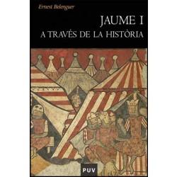 Jaume I a través de la història
