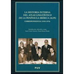 La historia interna del Atlas Lingüístico de la Península Ibérica (ALPI)