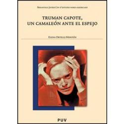 Truman Capote, un camaleón ante el espejo