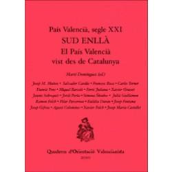 País Valencià, segle XXI. Sud enllà