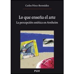 Lo que enseña el arte, (2a ed.)