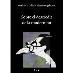 Sobre el descrèdit de la modernitat