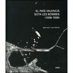 El País Valencià sota les bombes (1936-1939)