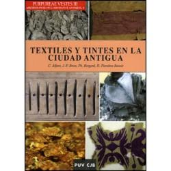 Purpureae Vestes III. Textiles y tintes en la ciudad antigua