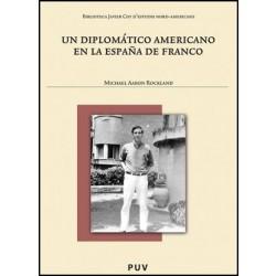 Un diplomático americano en la España de Franco