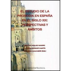 El estudio de la prosodia en España en el siglo XXI