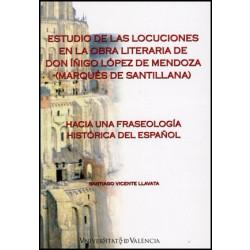 Estudio de las locuciones en la obra literaria de Don Íñigo López de Mendoza (Marqués de Santillana)