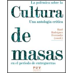 La polémica sobre la cultura de masas en el periodo de entreguerras