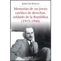 Memorias de un joven católico de derechas, soldado de la República (1915-1944)