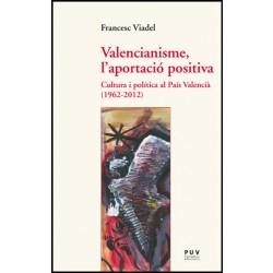Valencianisme, l'aportació positiva