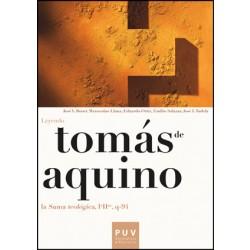 Tomás de Aquino. Leyendo la «Suma teológica, IªIIª, q-94»