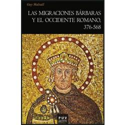 Las migraciones bárbaras y el occidente romano, 376-568