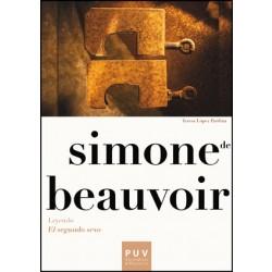 Simone de Beauvoir. Leyendo «El segundo sexo»