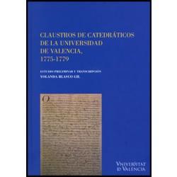 Claustros de catedráticos de la Universida de Valencia, 1775-1779