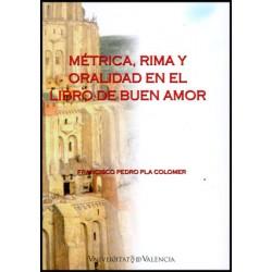 Métrica, rima y oralidad en el Libro de Buen Amor