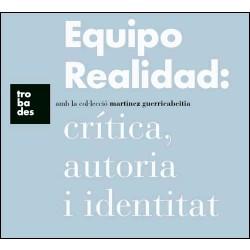 Equipo Realidad: crítica, autoria i identitat