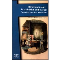 Reflexiones sobre la traducción audiovisual