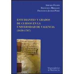 Estudiantes y grados de cursos en la Universidad de Valencia (1650-1707)
