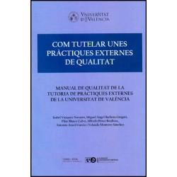 Com tutelar unes pràctiques externes de qualitat