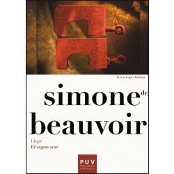 Simone de Beauvoir. Llegir «El segon sexe»