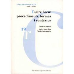 Teatre breu: procediments, formes i contextos