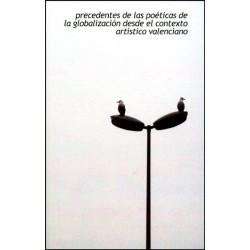 Precedentes de las poéticas de la globalización desde el contexto artístico valenciano