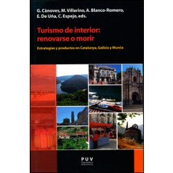 Turismo de interior: renovarse o morir
