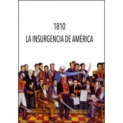1810. La insurgencia de América