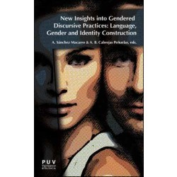 New Insights into Gendered Discursive Practices: Language, Gender and Identity Construction