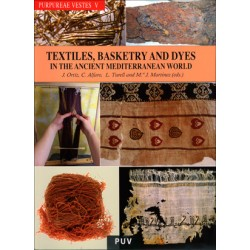 Purpureae Vestes V: Textiles, Basketry and Dyes
