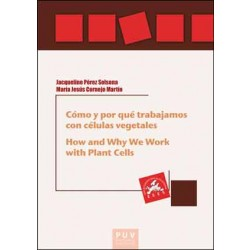 Cómo y por qué trabajamos con células vegetales. How and Why We Work with Plant Cells