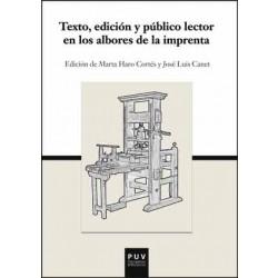 Texto, edición y público lector en los albores de la imprenta