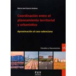Coordinación entre el planeamiento territorial y urbanístico