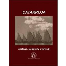 Catarroja: Historia, Geografía y Arte (2 vols.)